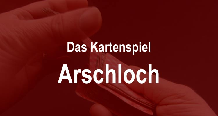 Kartenspiele Arschloch