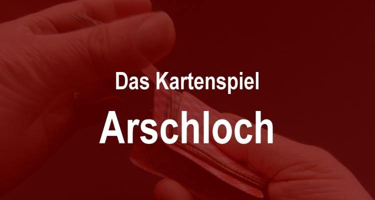 Regeln Arschloch